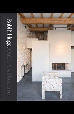 Rabih Hage: Quiet Architecture