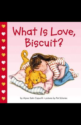 What Is Love, Biscuit?