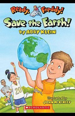 Ready, Freddy! #25: Save the Earth!