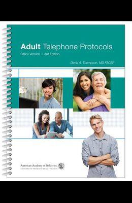 Adult Telephone Protocols: Office Version
