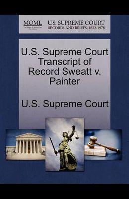 U.S. Supreme Court Transcript of Record Sweatt V. Painter