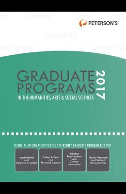 Graduate Programs in the Humanities, Arts & Social Sciences 2017