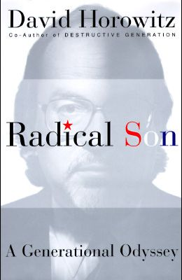 Radical Son: A Journey Through Our Times from Left to Right