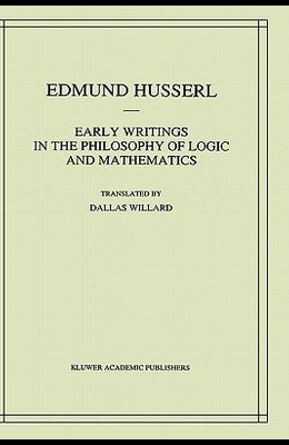Early Writings in the Philosophy of Logic and Mathematics