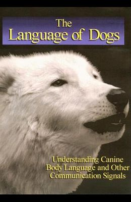 Language of Dogs: The Integrated Movement of the Dog