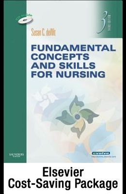 Fundamental Concepts and Skills for Nursing - Text and Virtual Clinical Excursions 3.0 Package