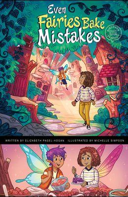 Even Fairies Bake Mistakes