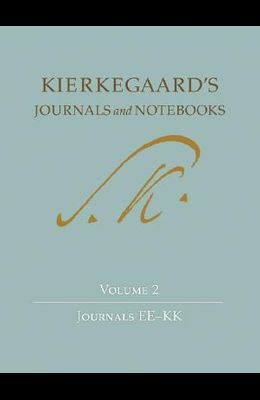 Kierkegaard's Journals and Notebooks, Volume 2: Journals Ee-Kk