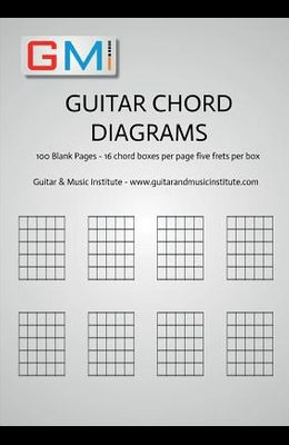 Guitar Chord Diagrams: 100 Pages - 16 chord boxes per page five frets per box