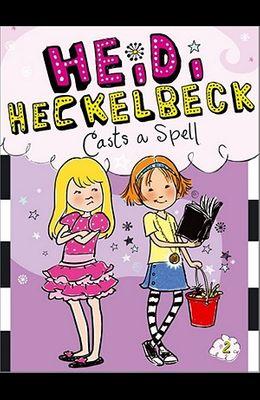 Heidi Heckelbeck Casts a Spell, 2