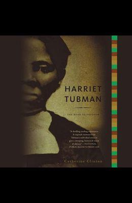 Harriet Tubman Lib/E: The Road to Freedom