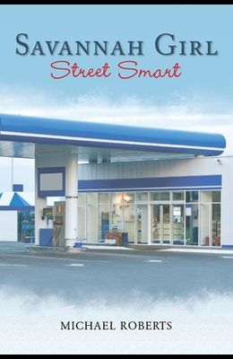 Savannah Girl: Street Smart
