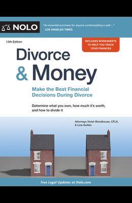 Divorce & Money: Make the Best Financial Decisions During Divorce