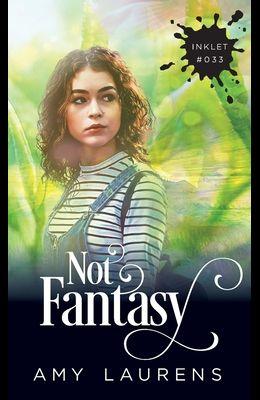 Not Fantasy