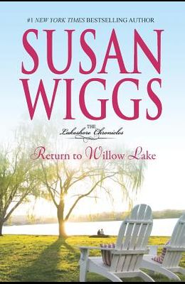 Return to Willow Lake (The Lakeshore Chronicles)
