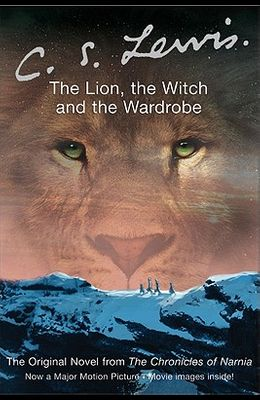 The Lion, the Witch and the Wardrobe Movie Tie-In Edition (Adult)