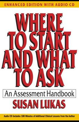 Where to Start and What to Ask: An Assessment Handbook [With CD (Audio)]