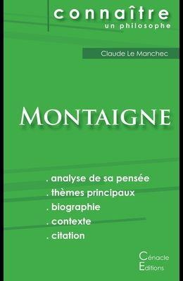 Comprendre Montaigne (analyse complète de sa pensée)