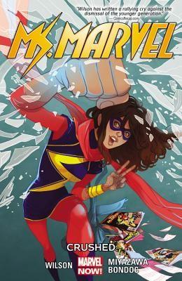 Ms. Marvel Vol. 3: Crushed