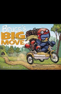 Bruce's Big Move (a Mother Bruce Book)