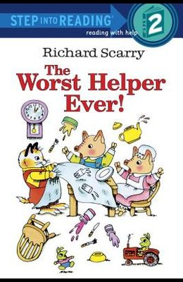 The Worst Helper Ever (Step-Into-Reading, Step 2)