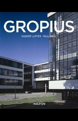 Walter Gropius, 1883-1969: The Promoter of a New Form