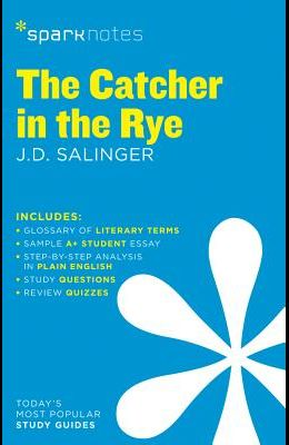 The Catcher in the Rye Sparknotes Literature Guide, 21