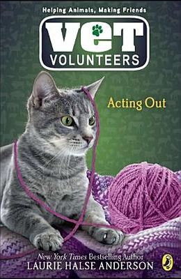 Acting Out #14 (Vet Volunteers)