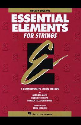 Essential Elements for Strings - Book 1 (Original Series): Violin