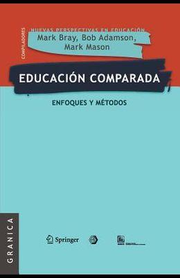Educación comparada: Enfoques y métodos