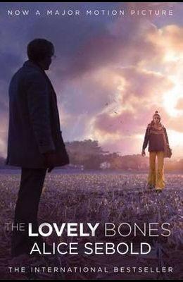 The Lovely Bones: A Novel. Alice Sebold