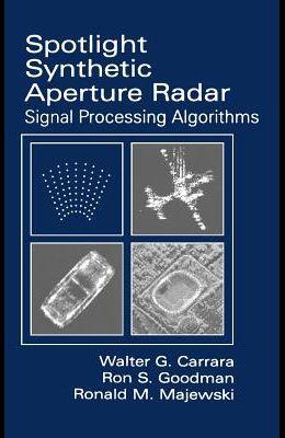 Spotlight Synthetic Aperture Radar: Signal Processing Algorithms