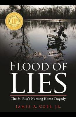 Flood of Lies: The St. Rita's Nursing Home Tragedy