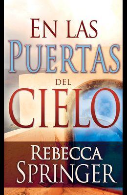 En Las Puertas del Cielo = At the Gates of Heaven