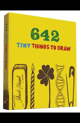 642 Tiny Things to Draw: (Drawing for Kids, Drawing Books, How to Draw Books)