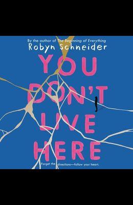 You Don't Live Here Lib/E