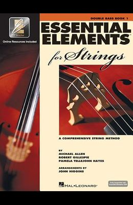 Essential Elements for Strings - Book 1 with Eei: Double Bass [With CD (Audio)]