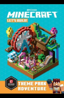 Minecraft: Let's Build! Theme Park Adventure