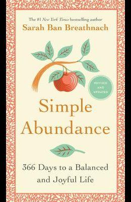 Simple Abundance: 365 Days to a Balanced and Joyful Life