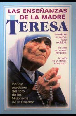 Ensenanzas de la Madre Teresa = Mother Theresa's Teachings
