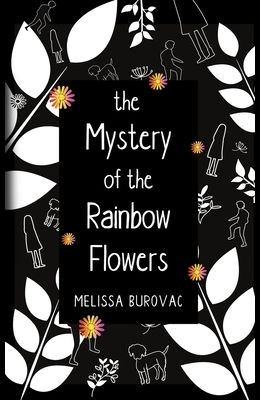 The Mystery of the Rainbow Flowers