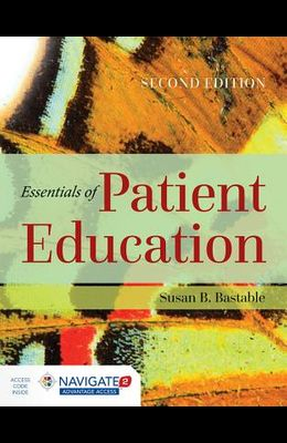 Essentials of Patient Education [With Access Code]