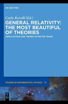 General Relativity: The most beautiful of theories