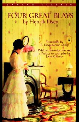 Four Great Plays by Henrik Ibsen