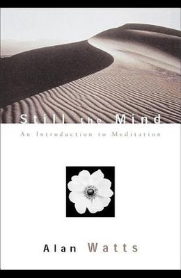 Still the Mind: An Introduction to Meditation