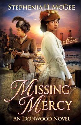 Missing Mercy: Ironwood Plantation Family Saga, book three