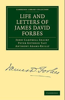 Life and Letters of James David Forbes