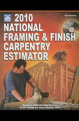 National Framing & Finish Carpentry Estimator [With CDROM]