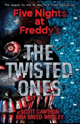 The Twisted Ones (Five Nights at Freddy's #2), 2