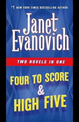Four to Score & High Five: Two Novels in One